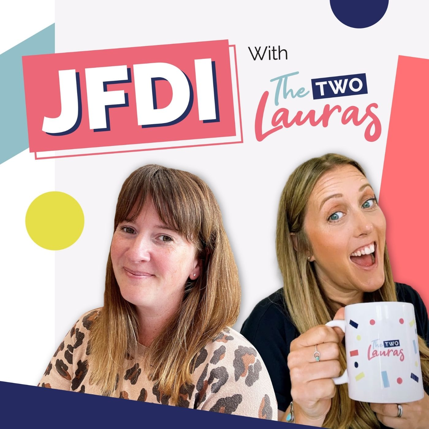 Artwork for podcast JFDI with The Two Lauras | For Freelance Social Media Managers