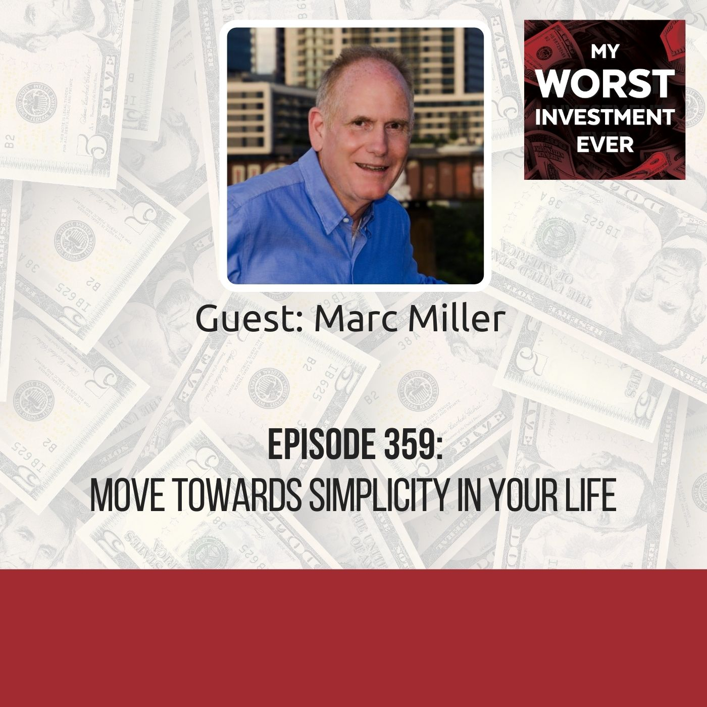 Marc Miller – Move Towards Simplicity in Your Life