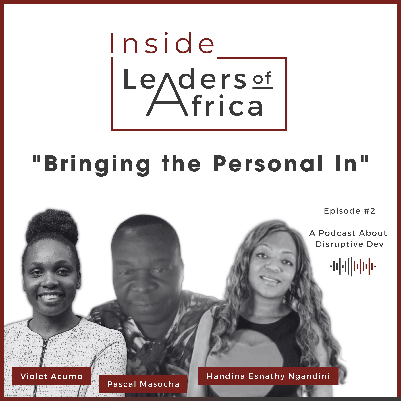 Artwork for podcast Inside Leaders of Africa, The Disruptive Dev Podcast