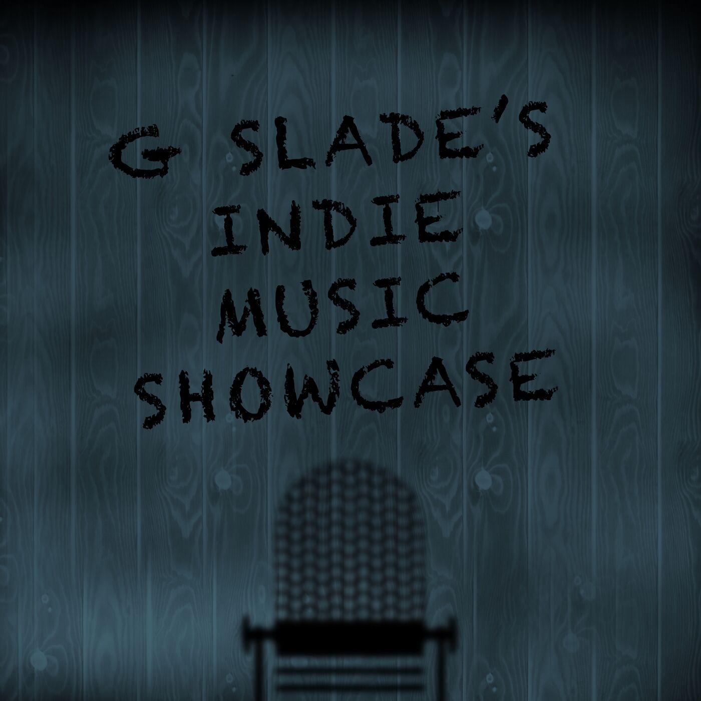 Show artwork for G Slade's Indie Music Showcase