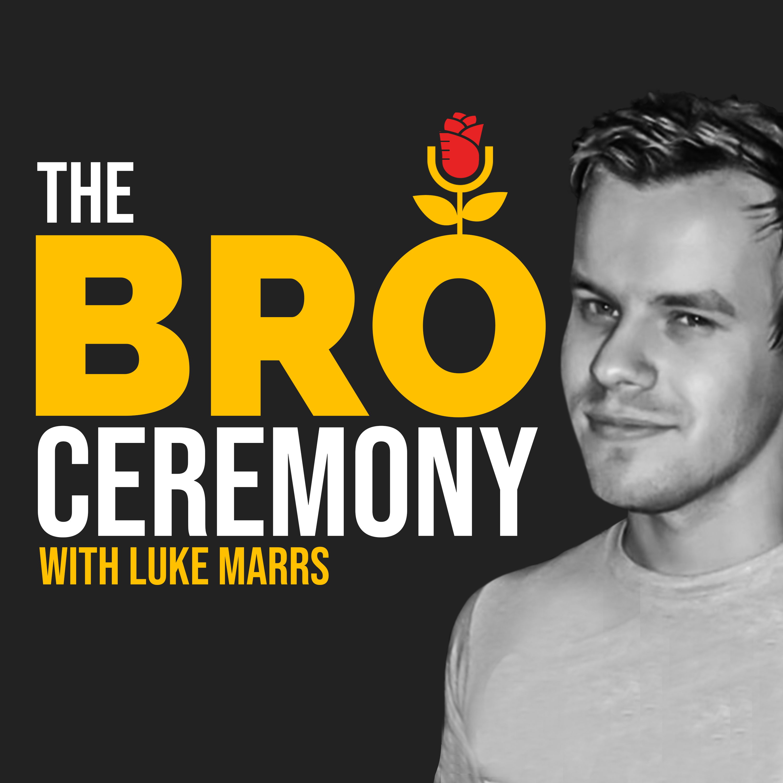 Show artwork for The Bro Ceremony