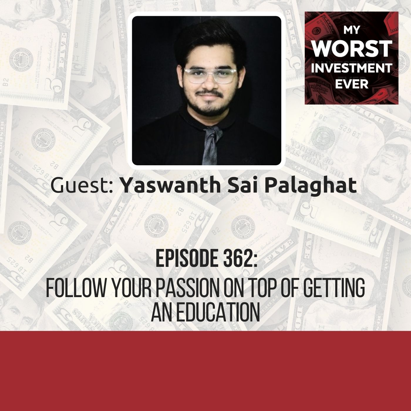 Yaswanth Sai Palaghat – Follow Your Passion on Top Of Getting an Education