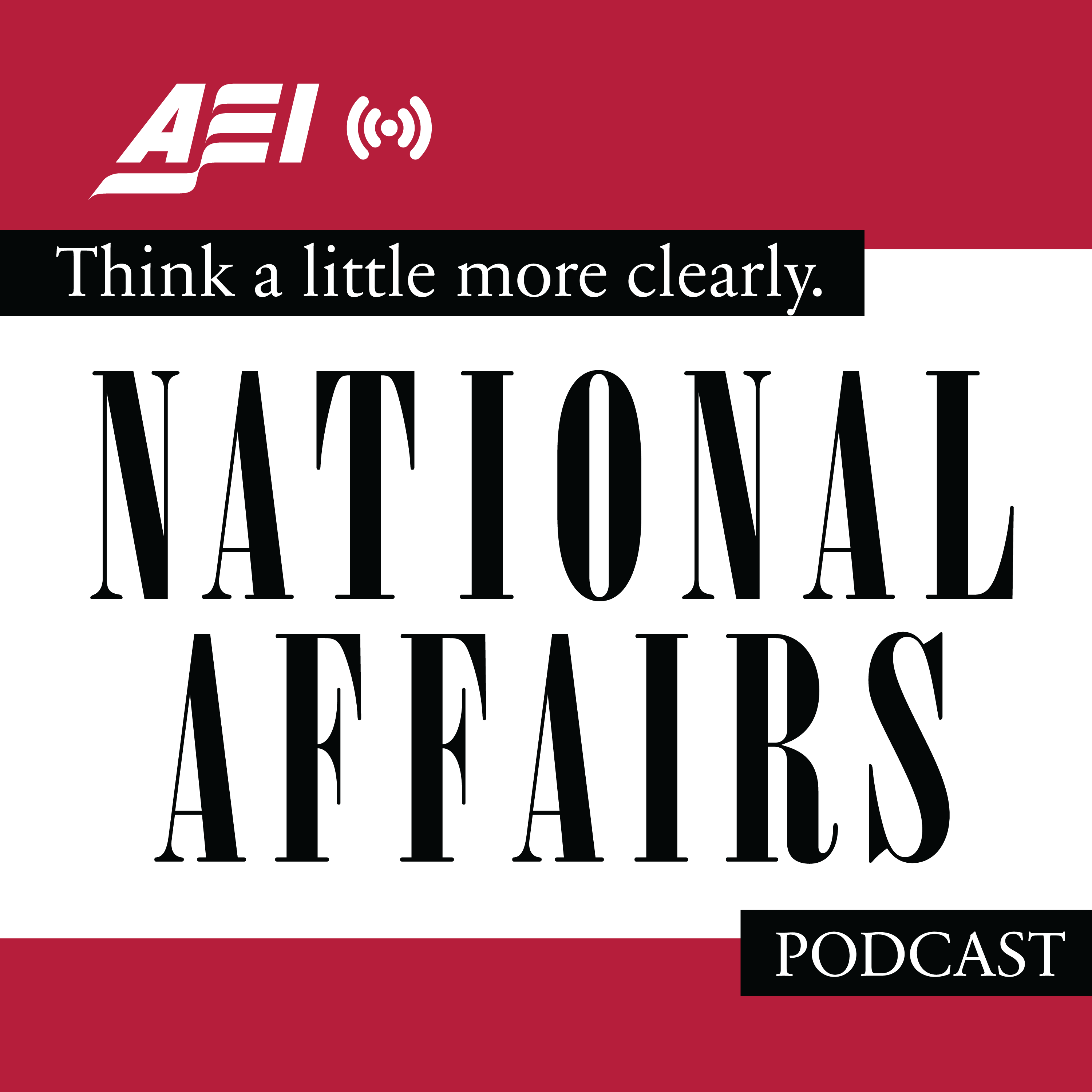 Artwork for podcast The National Affairs Podcast