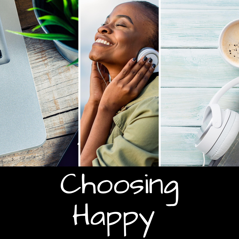 Show artwork for Choosing Happy
