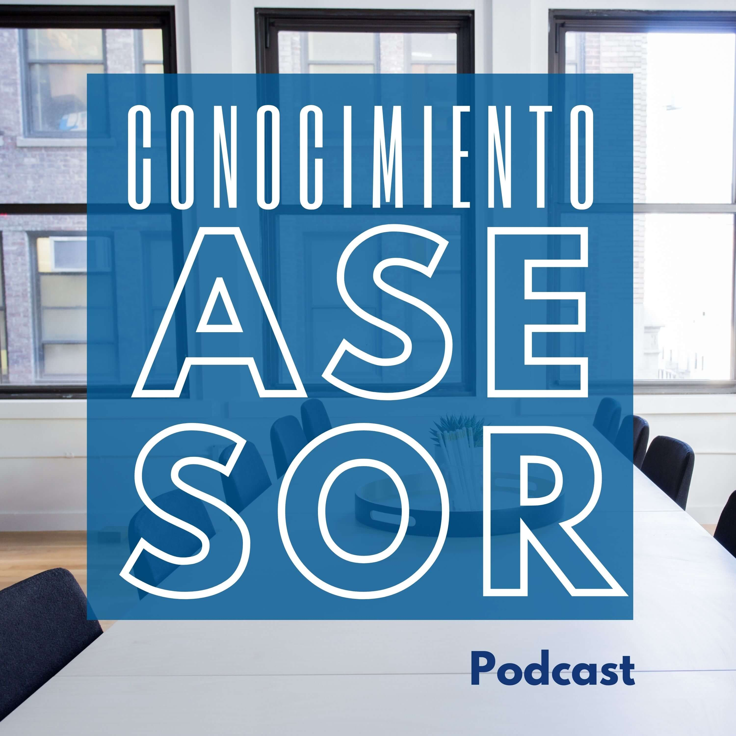 Artwork for podcast Conocimiento Asesor