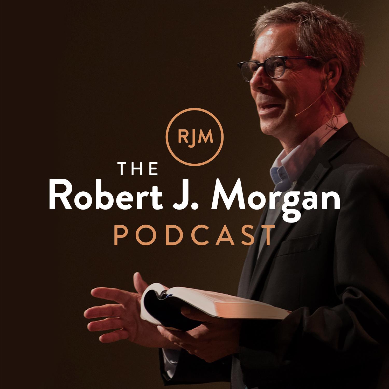 Artwork for podcast The Robert J. Morgan Podcast