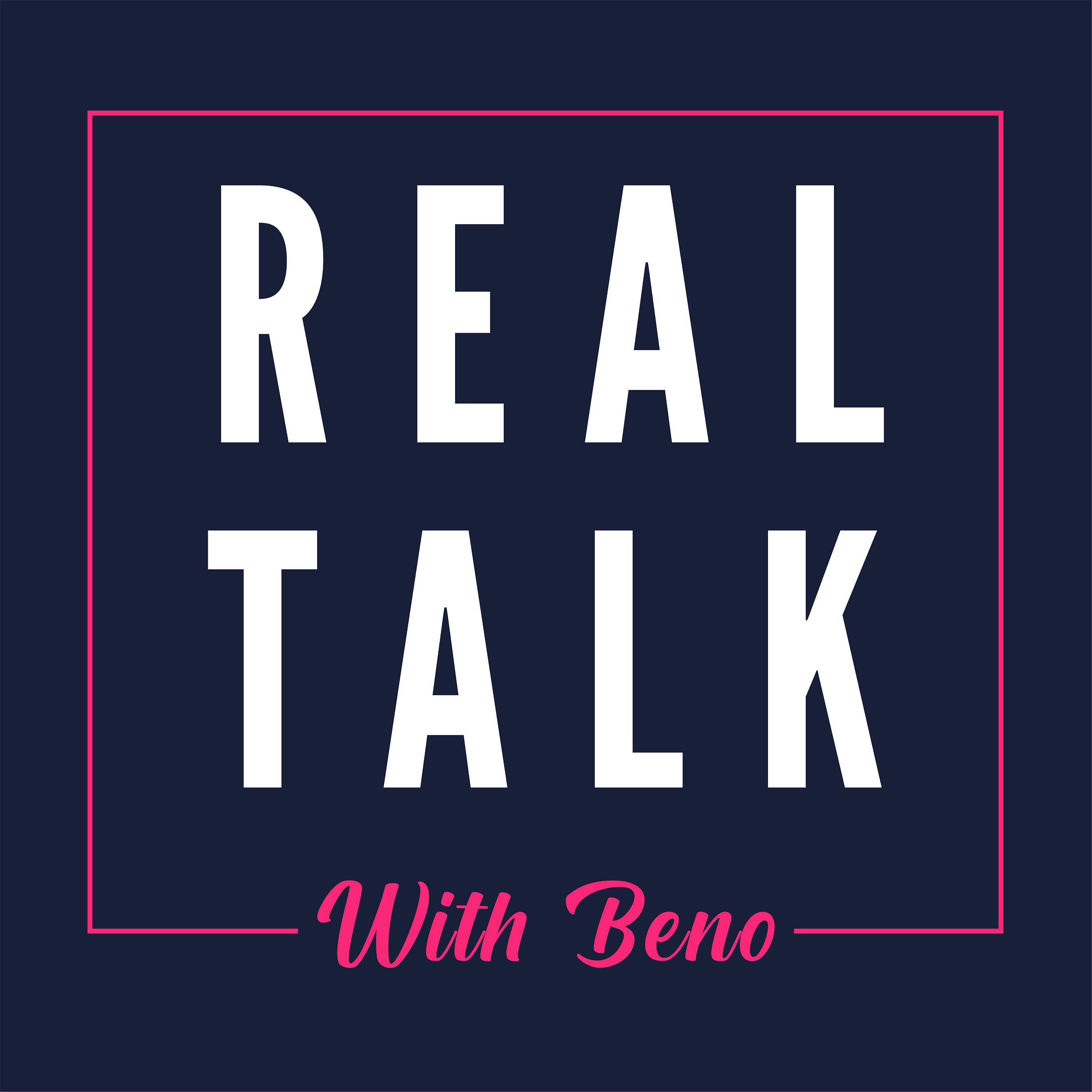 Show artwork for Real Talk With Beno