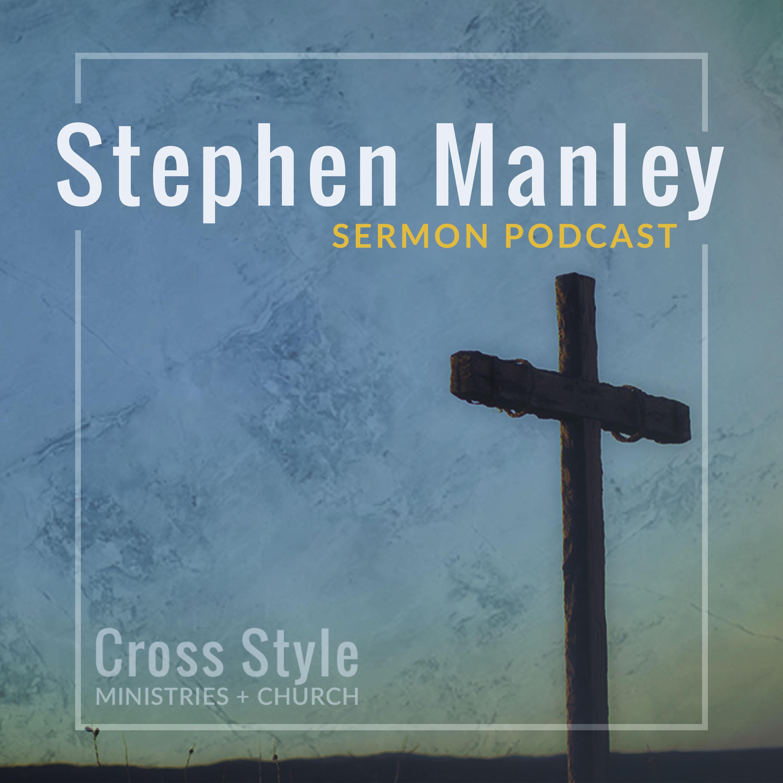 Artwork for podcast Stephen Manley Sermon Podcast