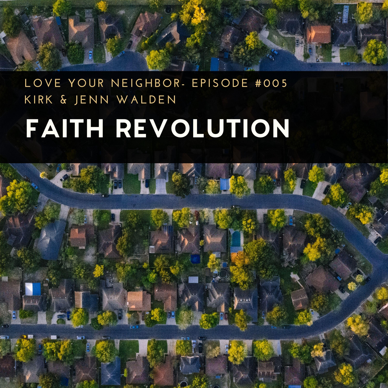 Artwork for podcast The Faith Revolution Podcast