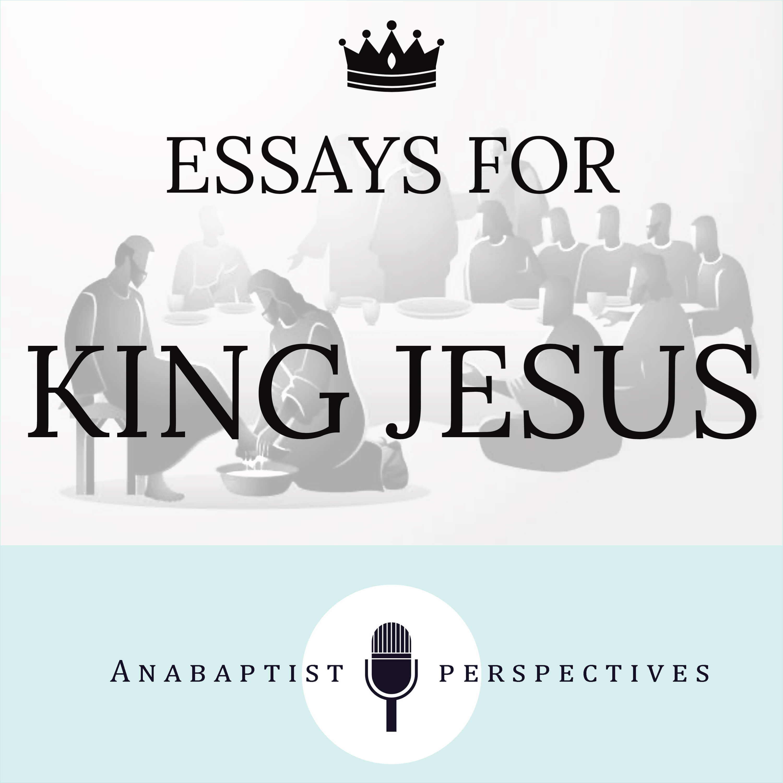 Artwork for podcast Essays For King Jesus