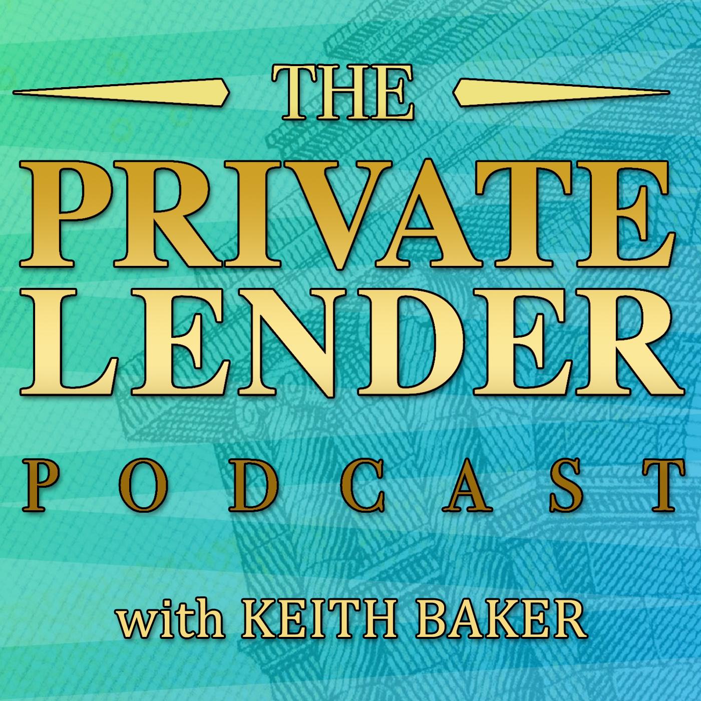 Artwork for podcast The Private Lender Podcast