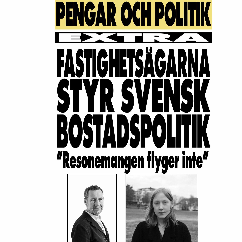 Fastighetsägarna styr svensk bostadspolitik