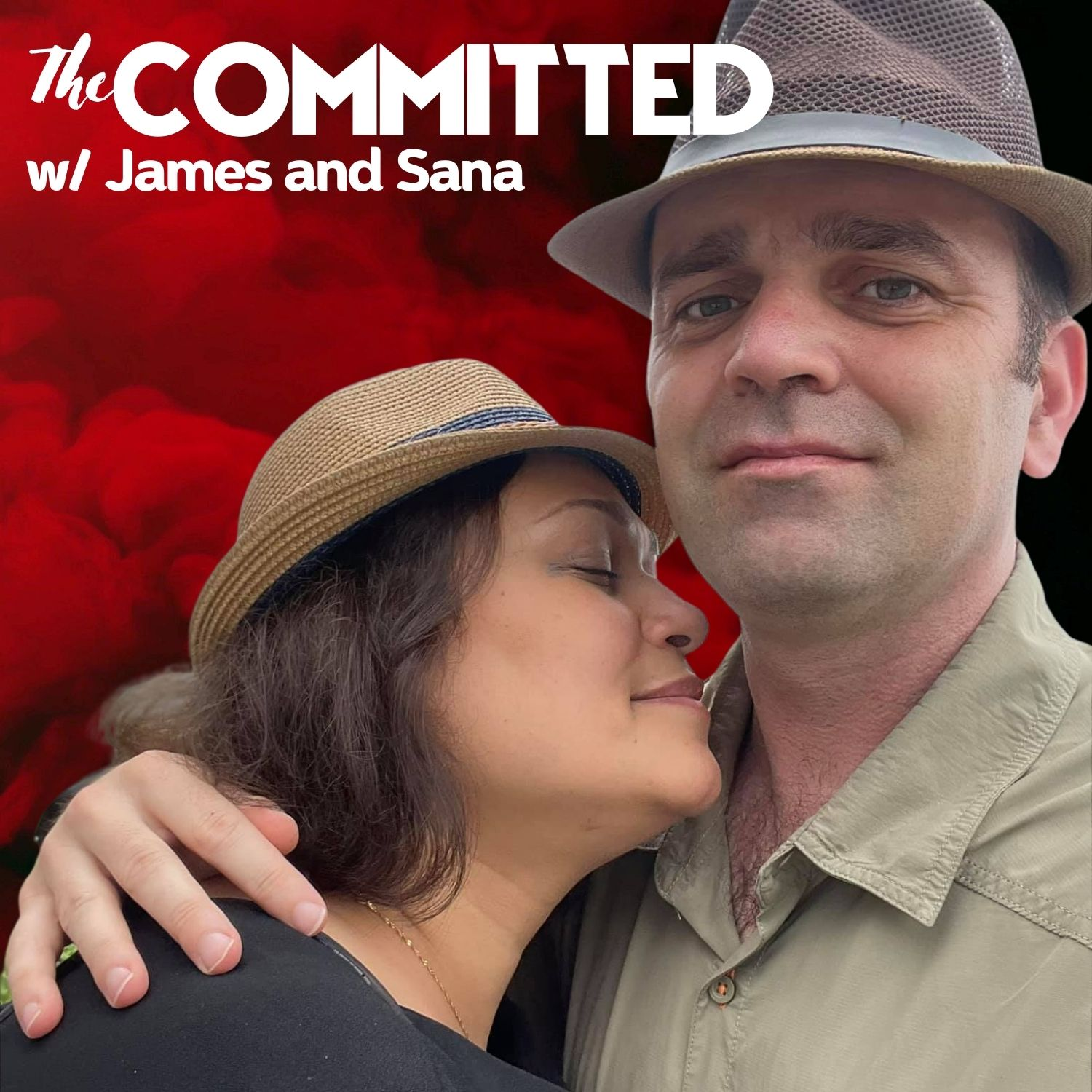The Committed with James and Sana