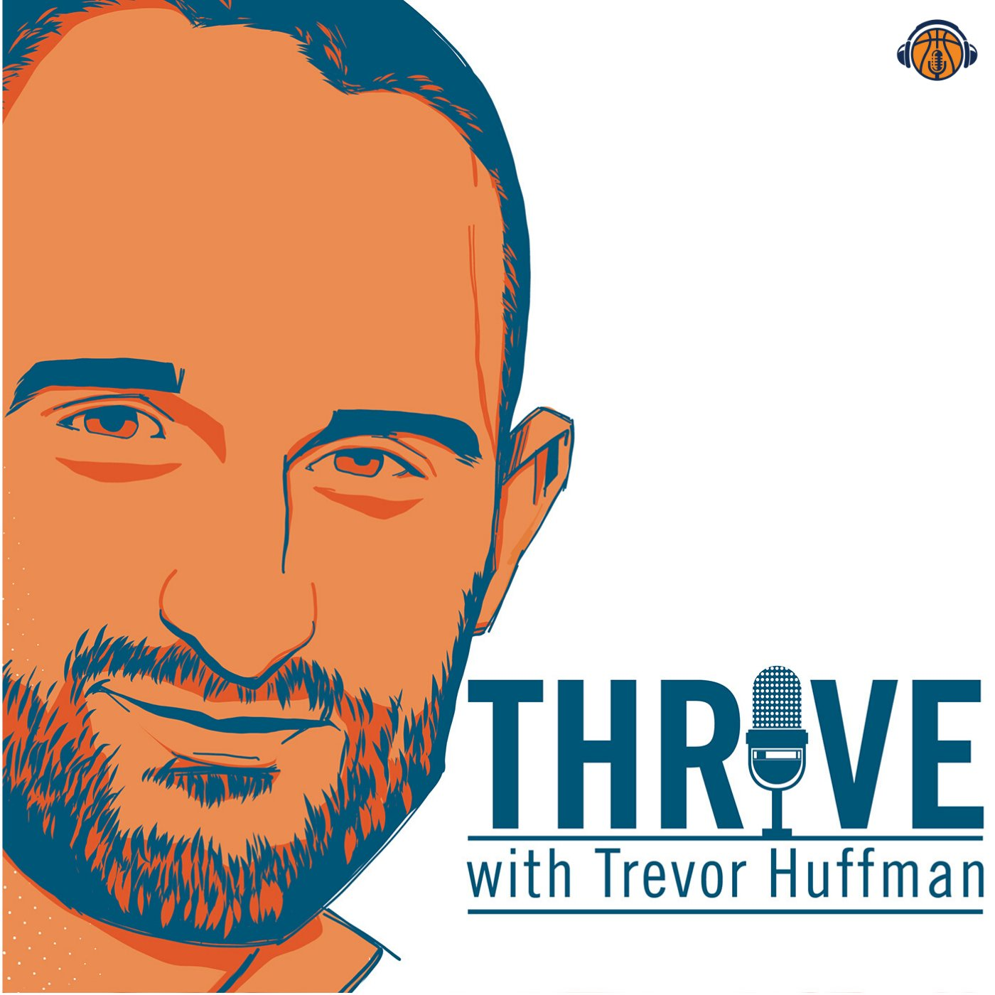 Show artwork for Thrive with Trevor Huffman