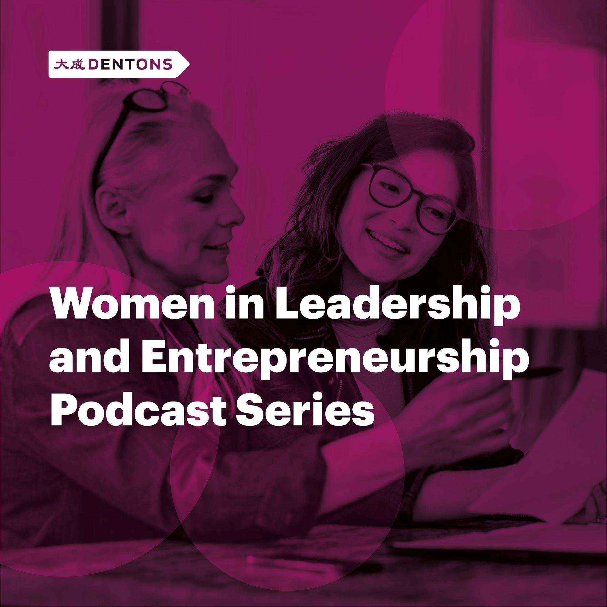 Artwork for podcast Women in Leadership and Entrepreneurship