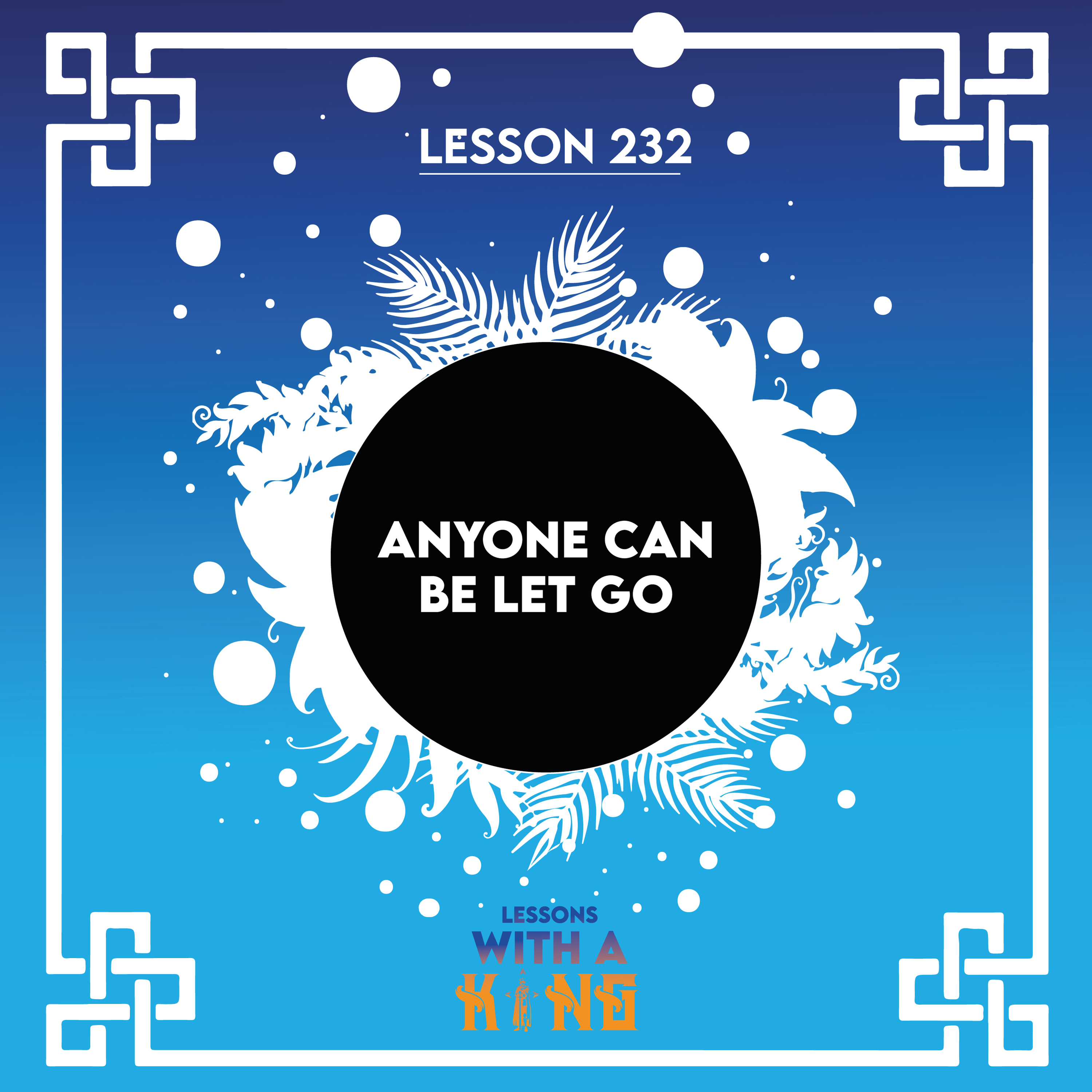 Artwork for podcast Lessons With A King