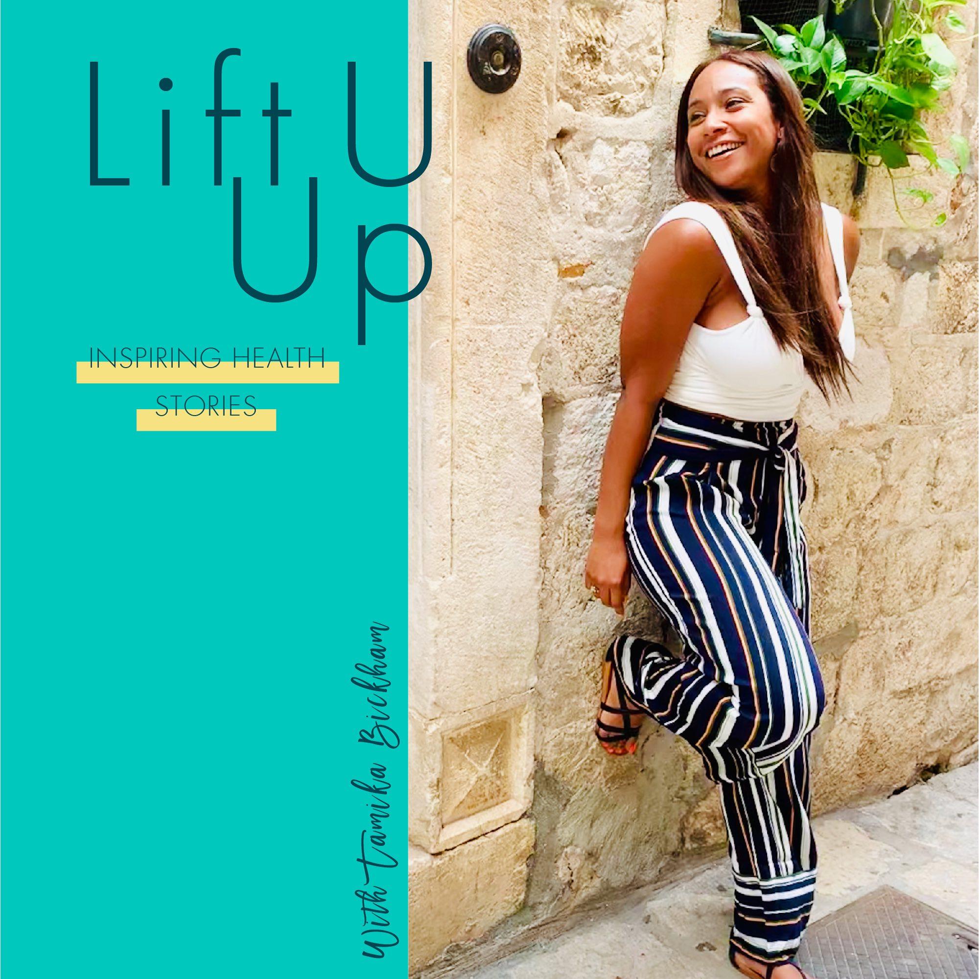 Artwork for podcast Lift U Up: Inspiring Health Stories
