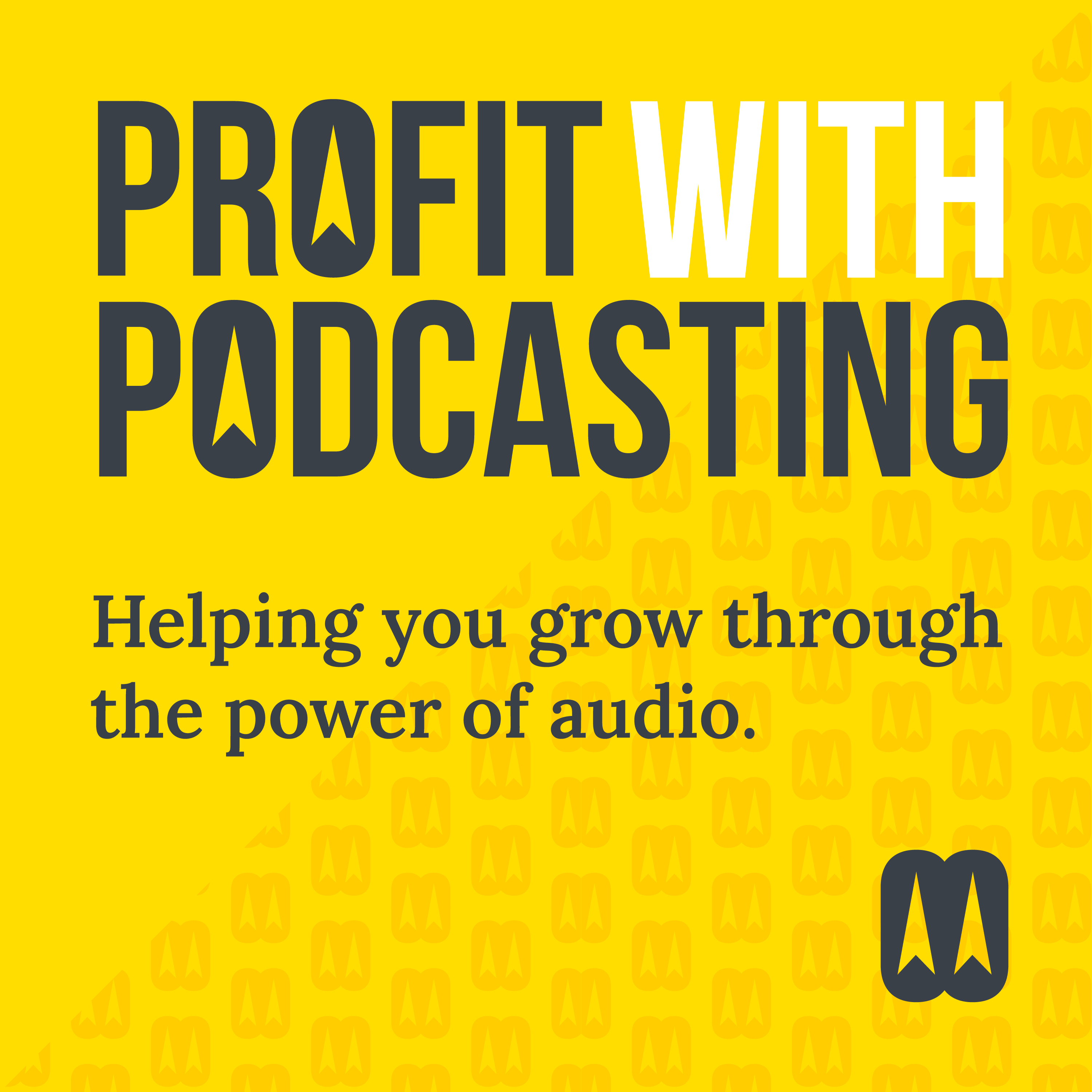 Artwork for podcast Profit with Podcasting