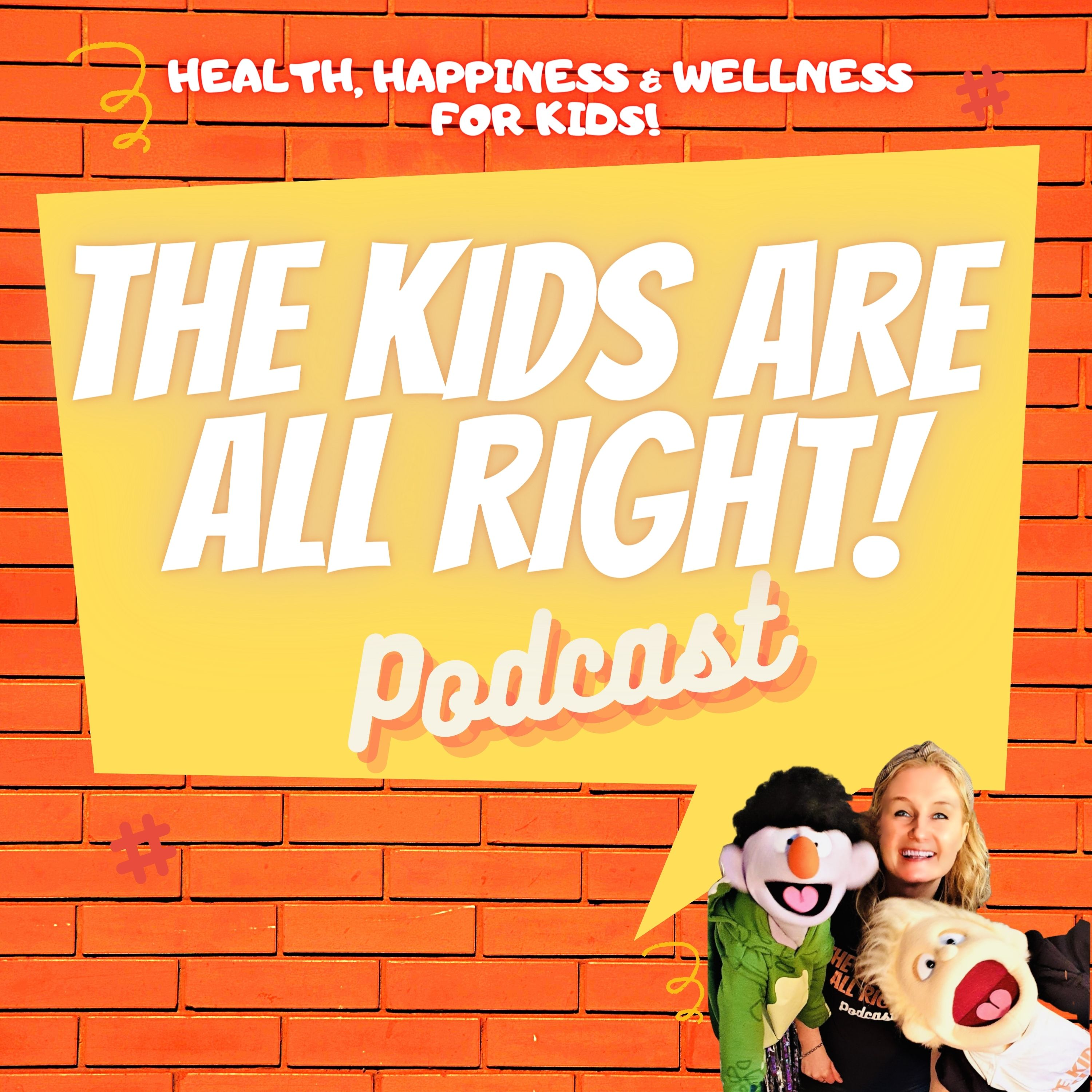 Artwork for podcast The Kids Are All Right!