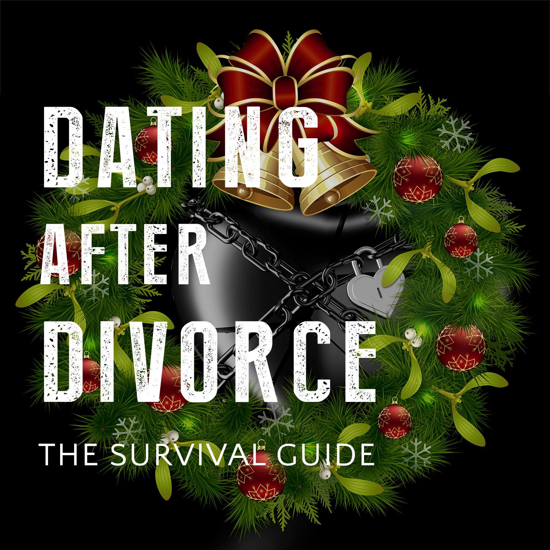 Artwork for podcast The Dating After Divorce Survival Guide
