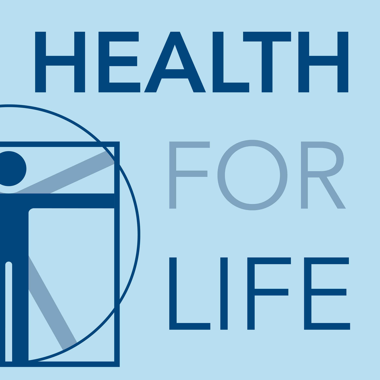 Artwork for podcast Health for Life