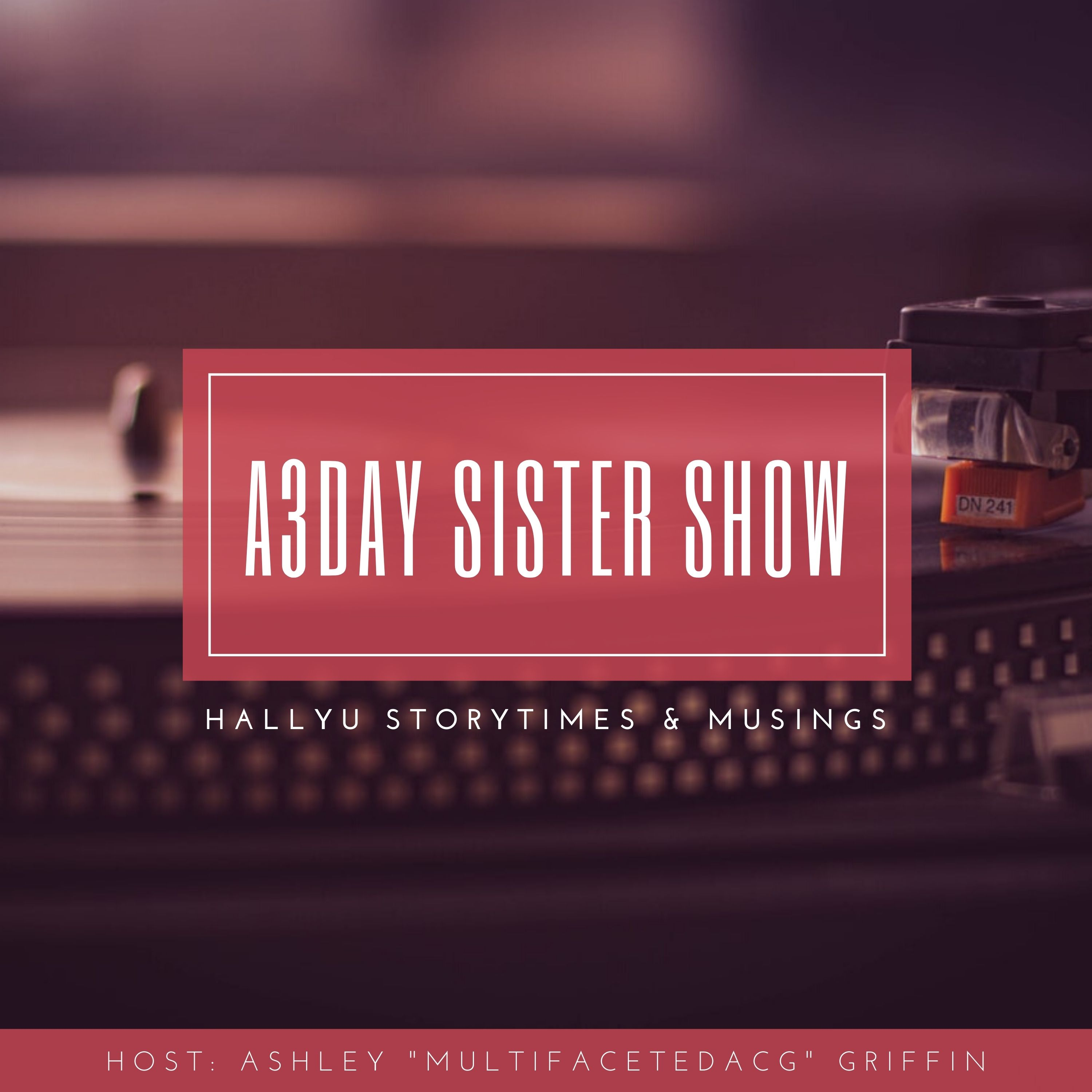 Artwork for podcast A3Day Sister Show
