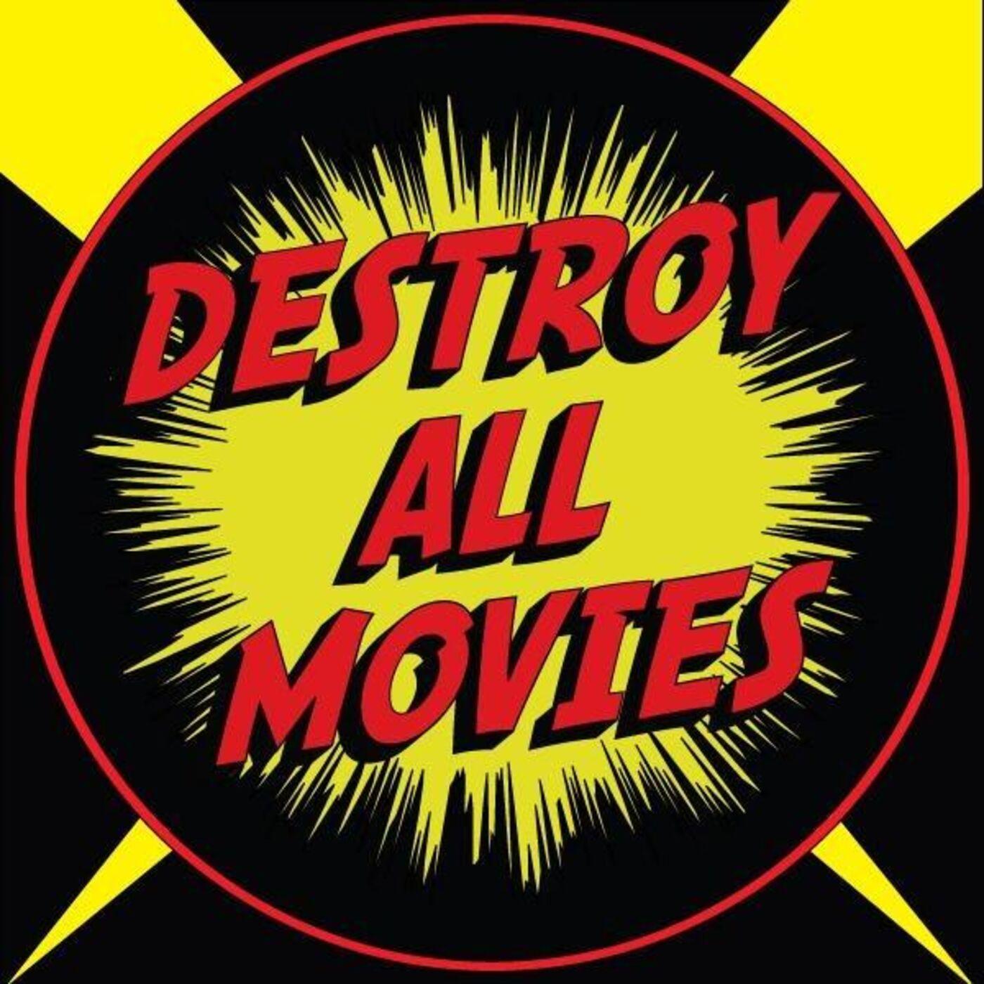 Show artwork for Destroy All Movies