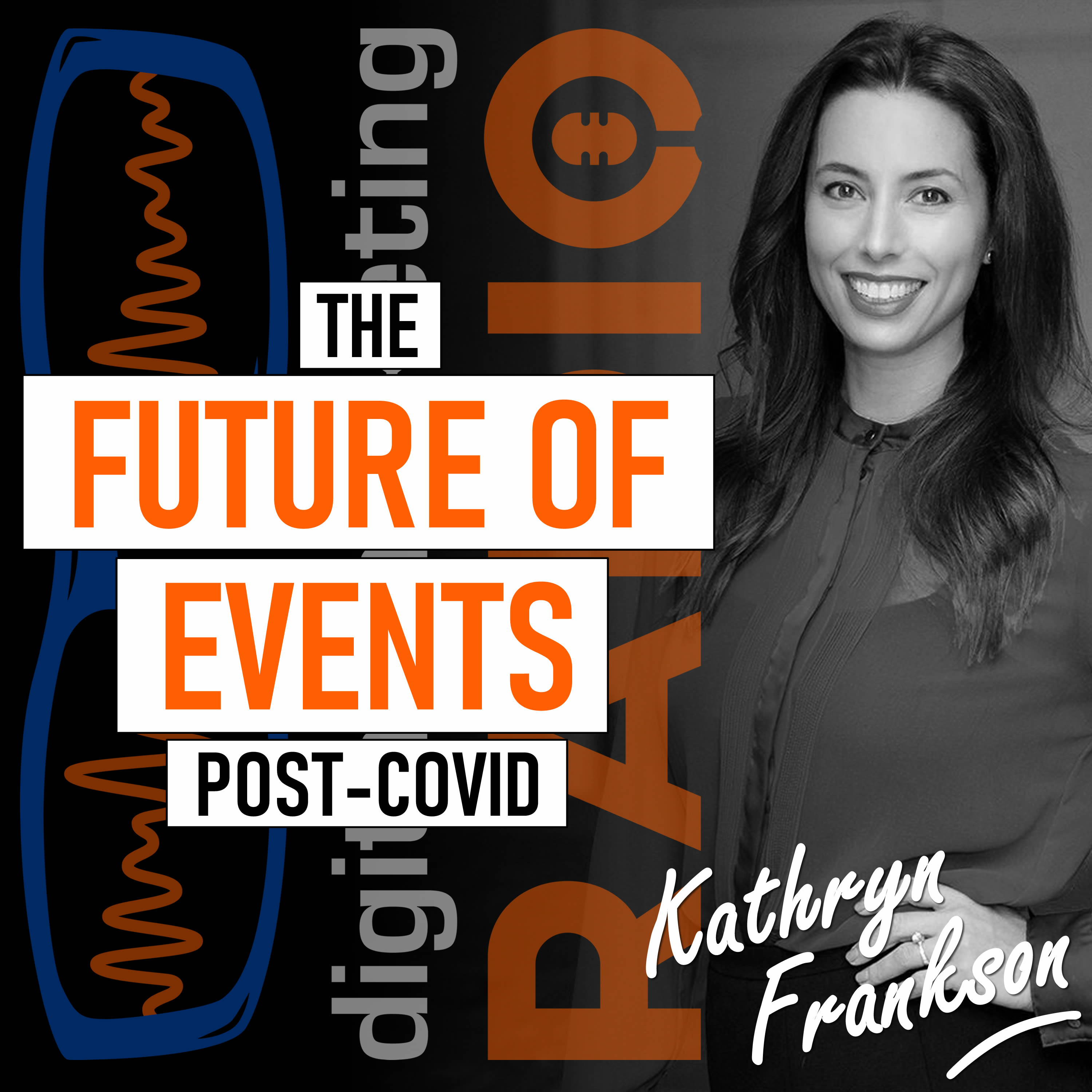 The Future of Events… Post-COVID - with Kathryn Frankson from Informa