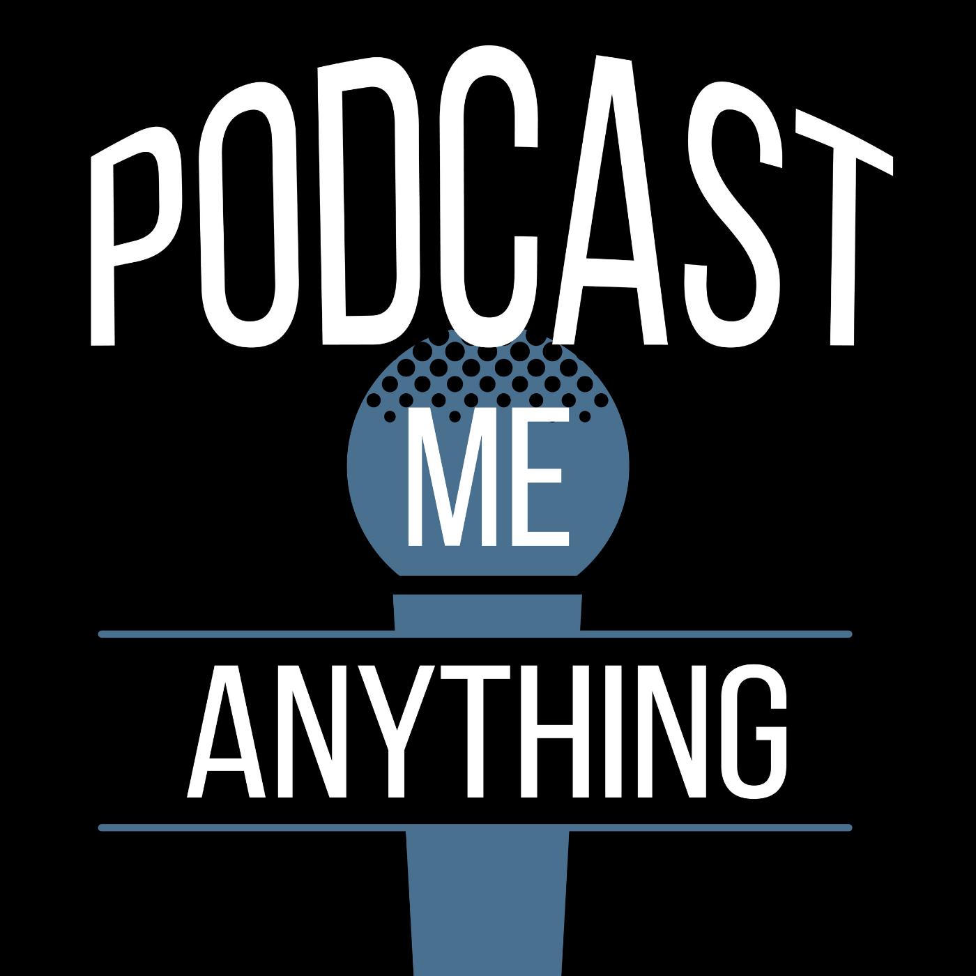 Podcast Me Anything Album Art