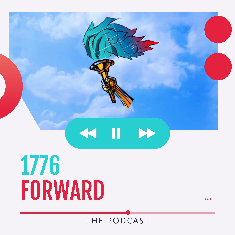 Artwork for podcast 1776 Forward