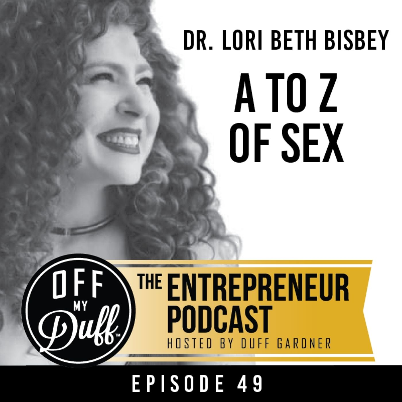 Dr. Lori Beth Bisbey – A to Z of Sex