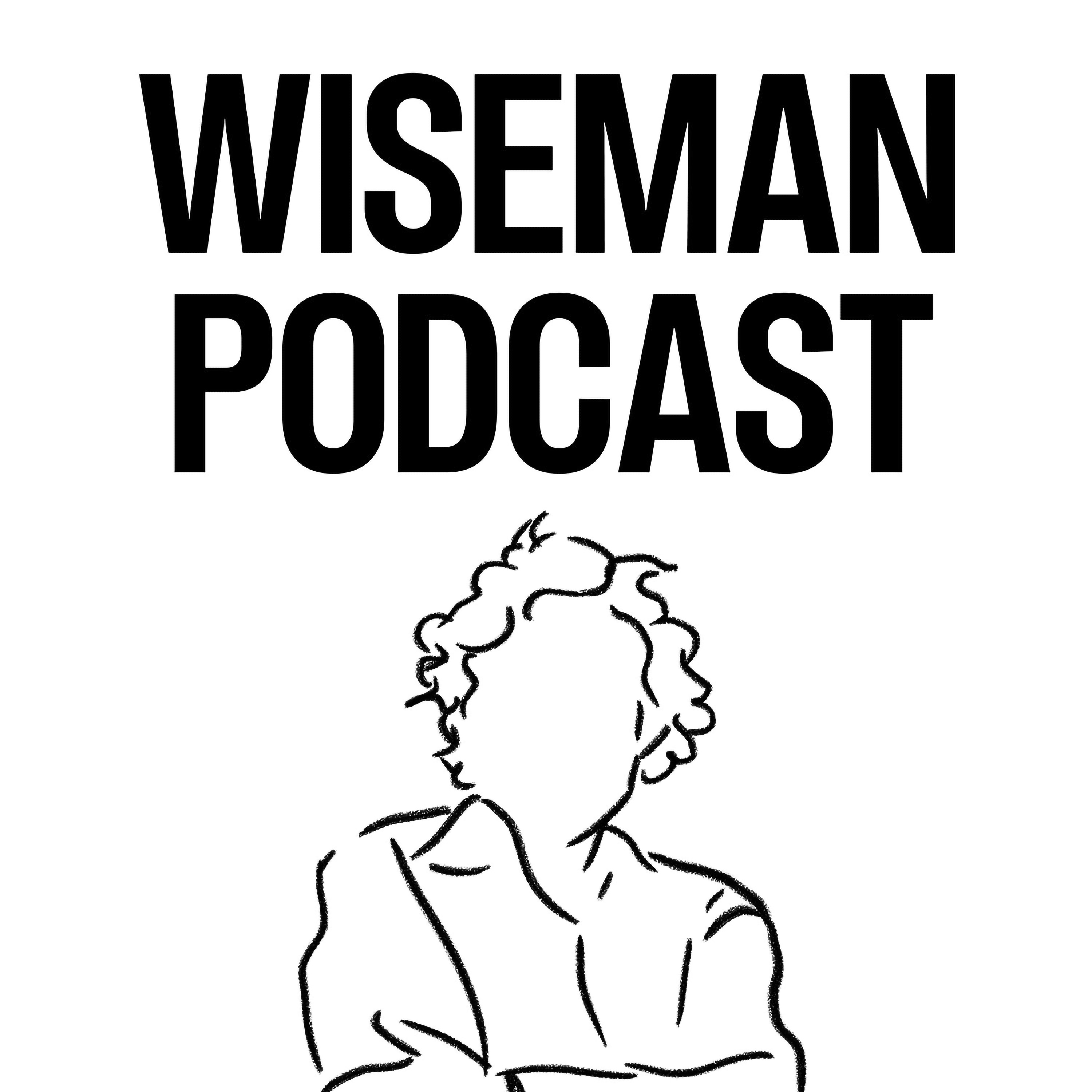 Show artwork for Wiseman Podcast