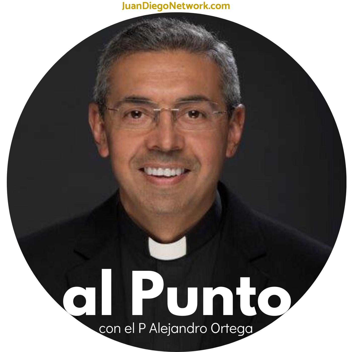Show artwork for al Punto con el P Alejandro Ortega