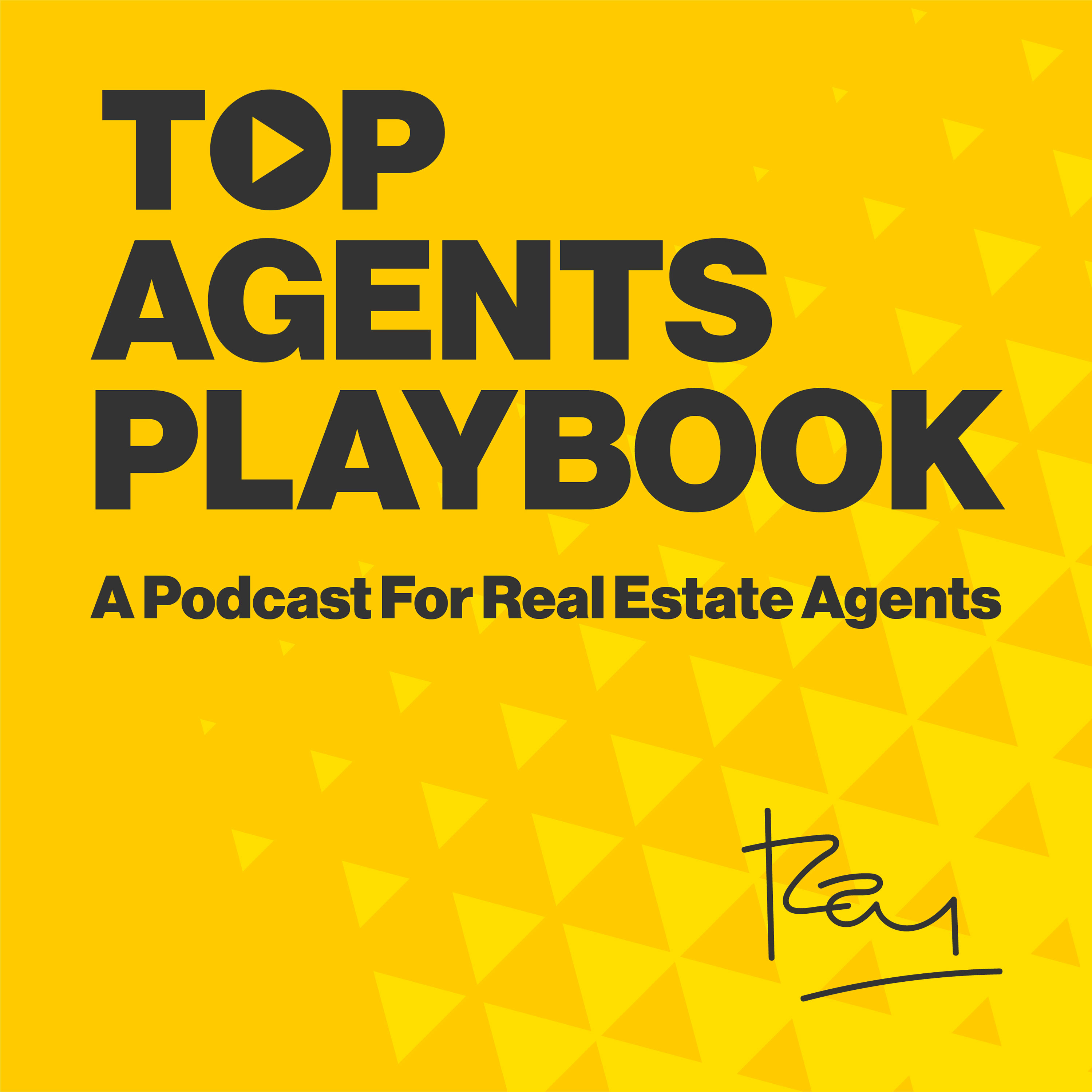 Artwork for podcast Top Agents Playbook