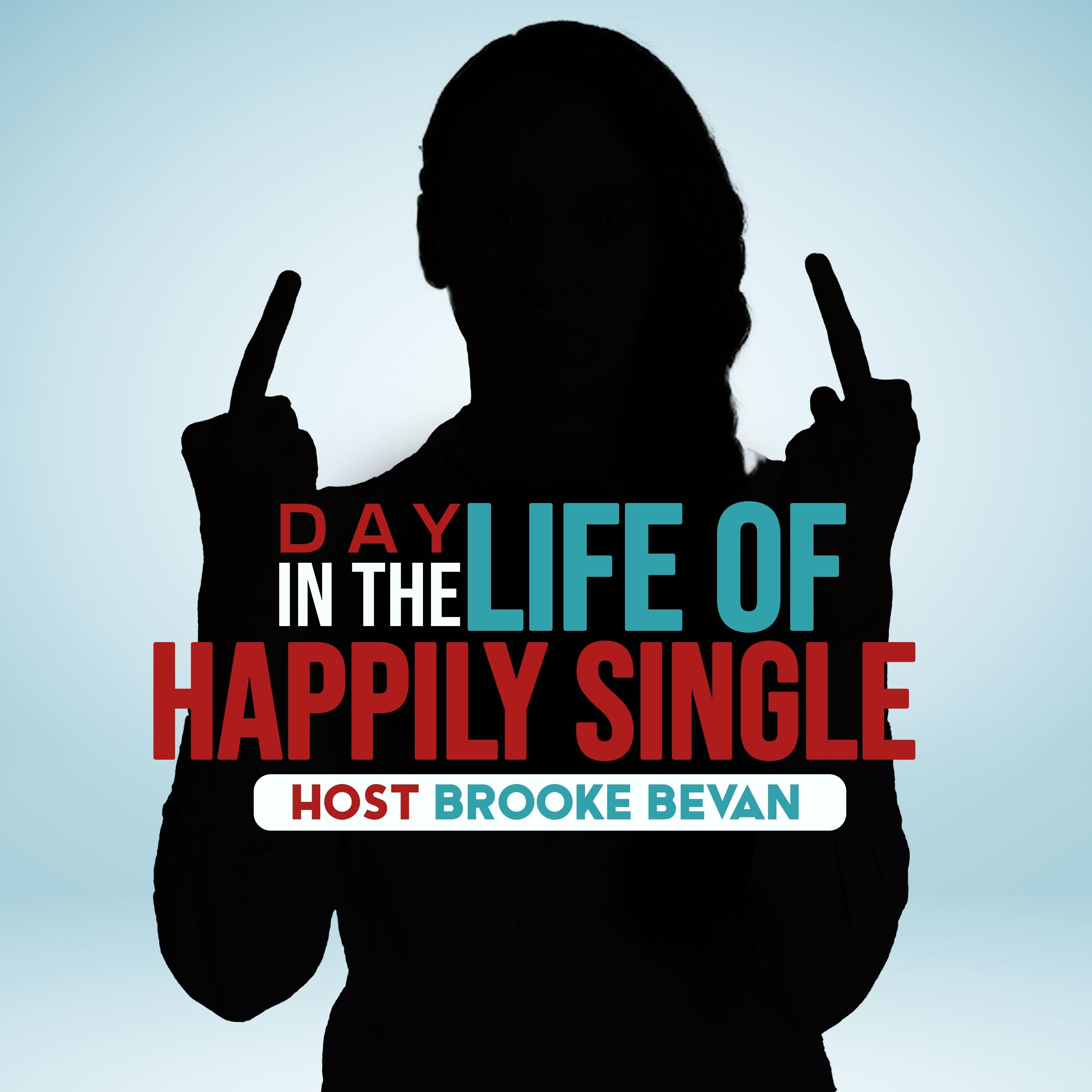 Artwork for podcast Day In The Life of Happily Single