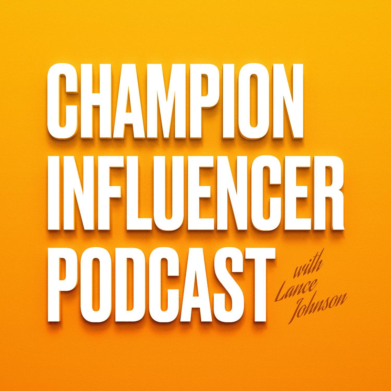 Champion Influencer