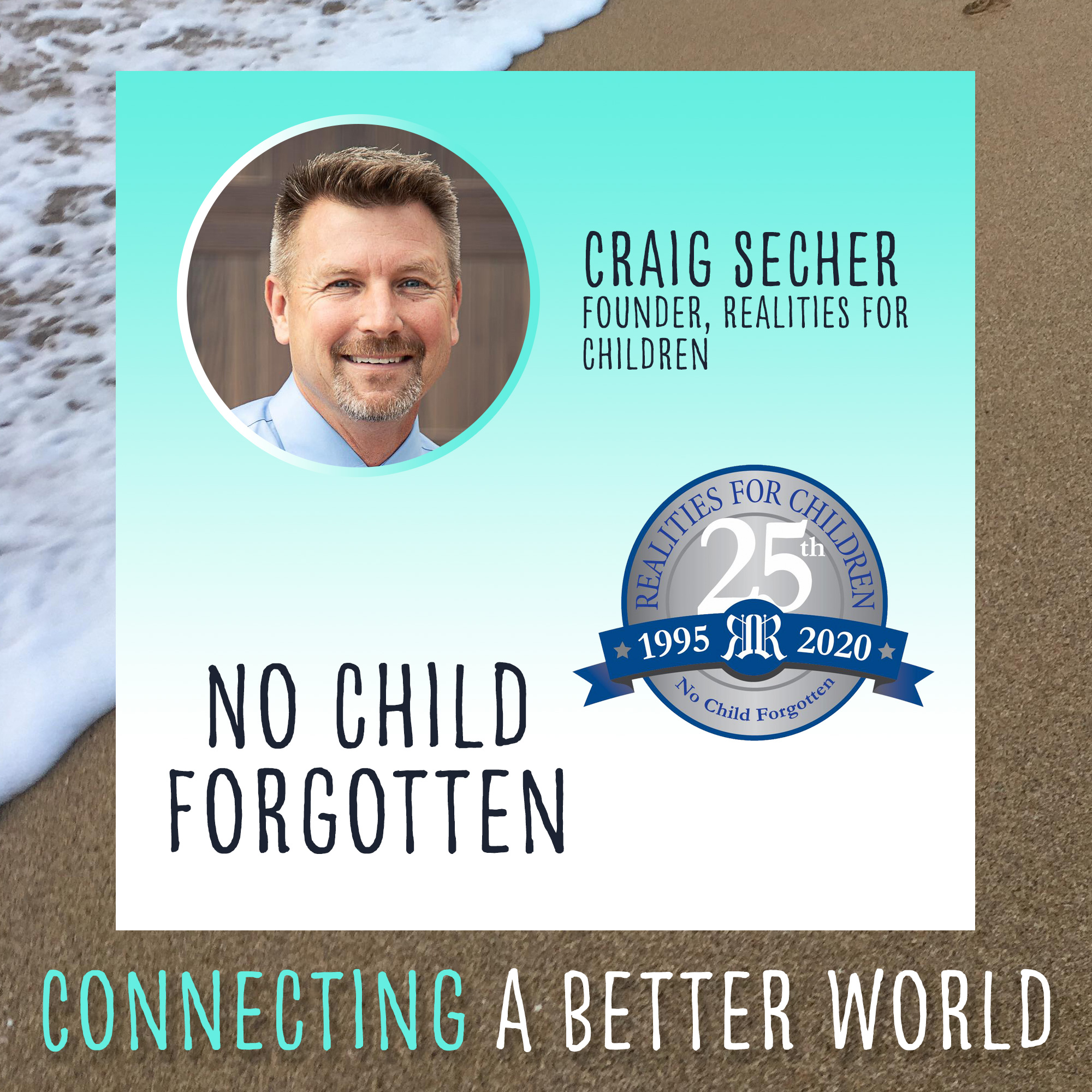 No Child is Forgotten with Realities for Children
