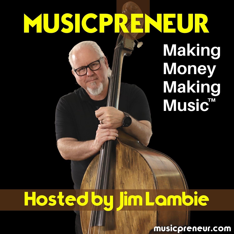 Show artwork for Musicpreneur: Making Money Making Music™