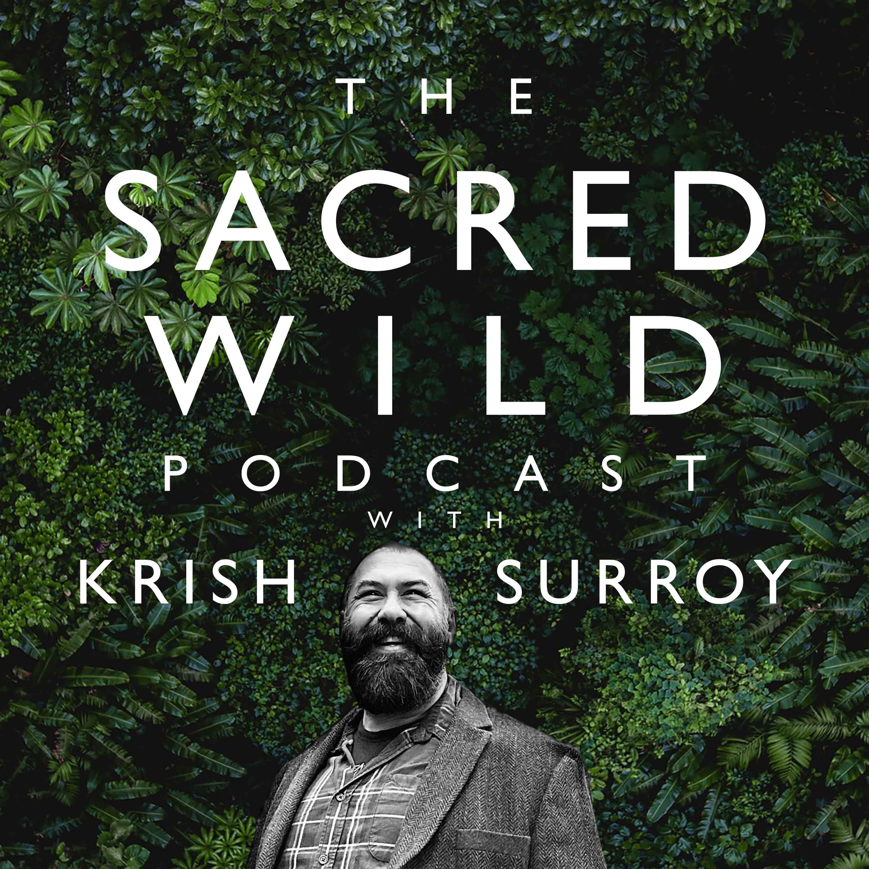 Show artwork for The Sacred Wild Podcast