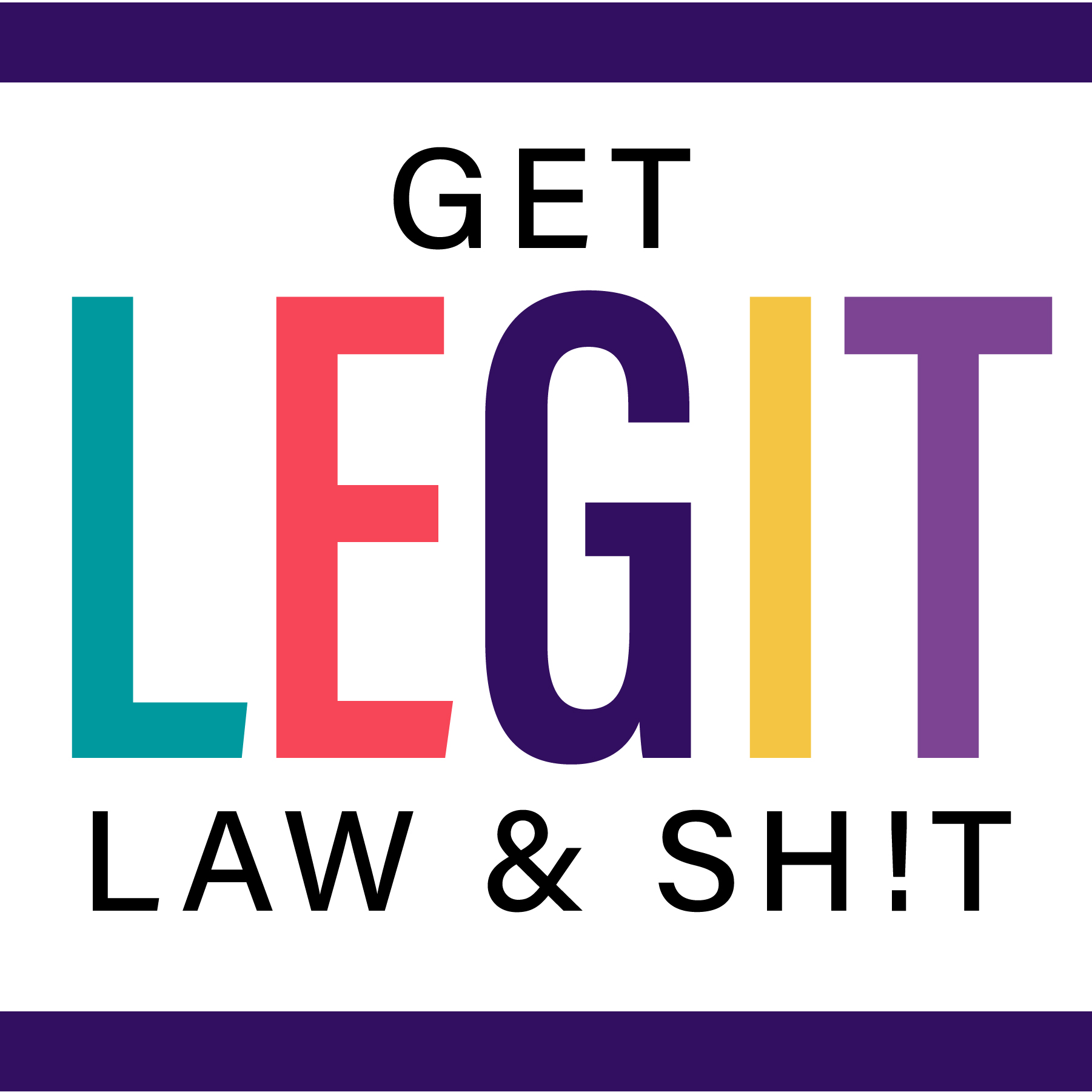 Show artwork for Get Legit Law & Sh!t