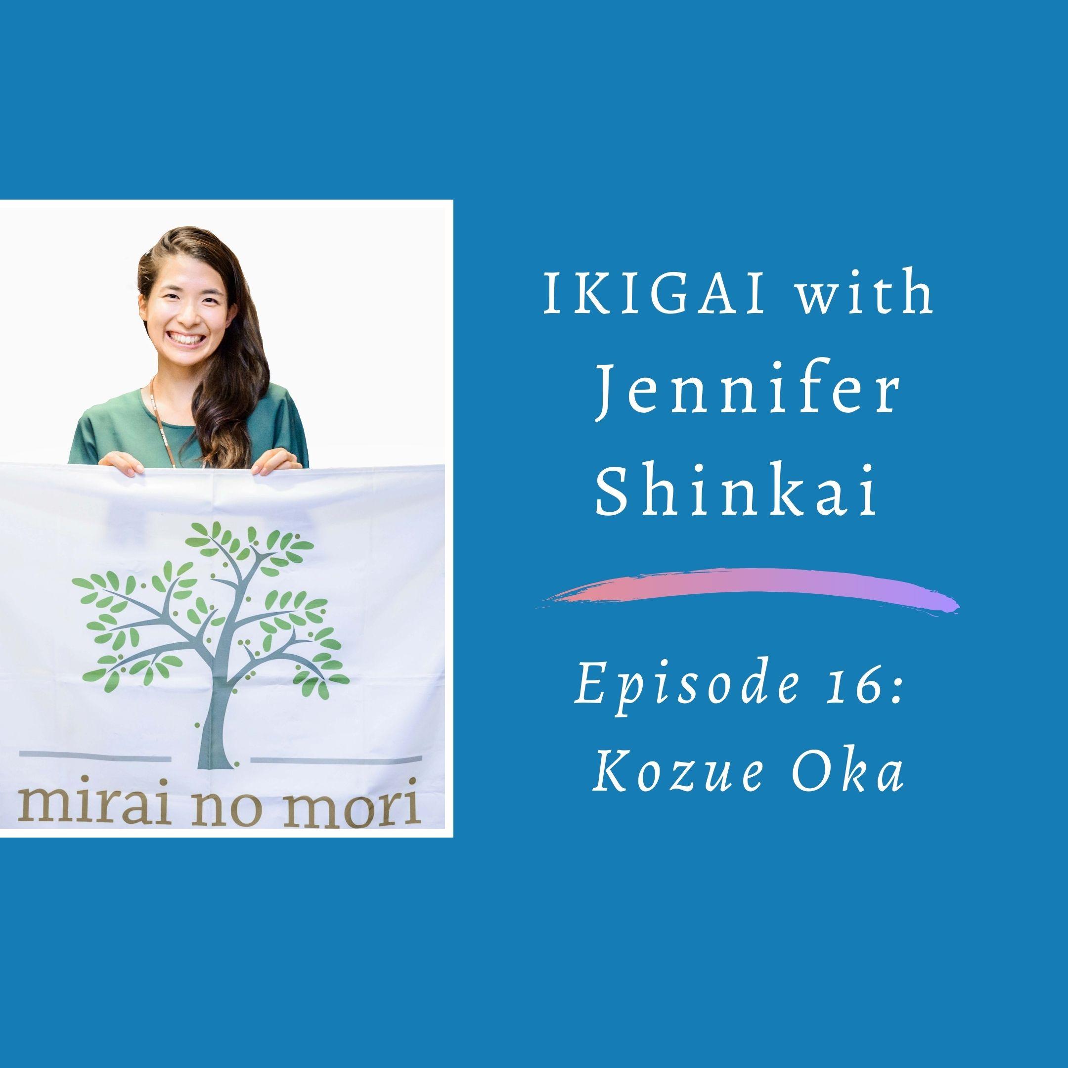 Artwork for podcast Ikigai with Jennifer Shinkai