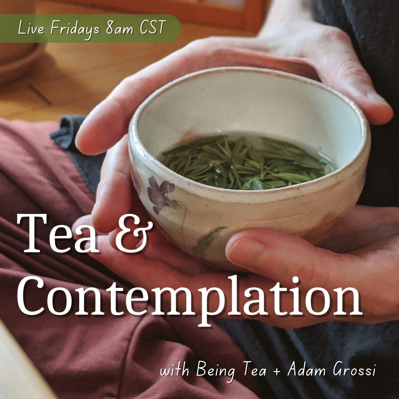 Show artwork for Tea & Contemplation