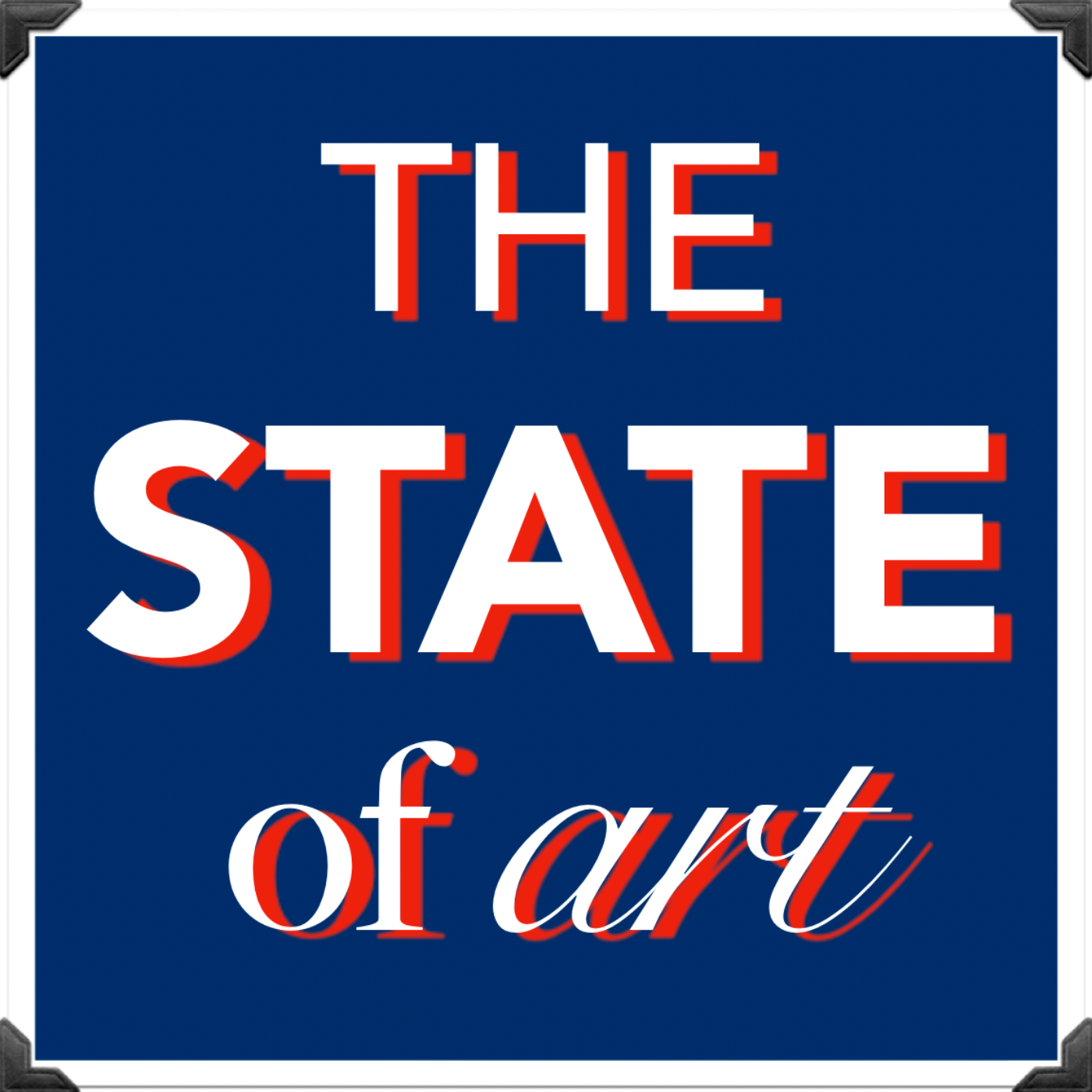 Show artwork for The State of Art