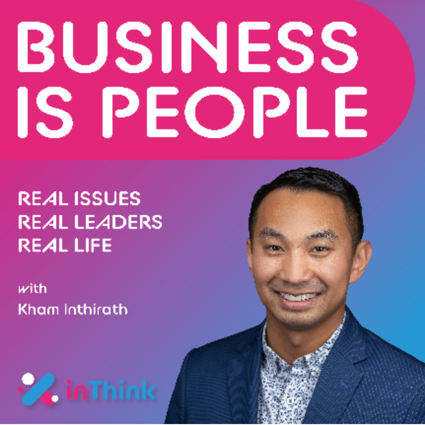 Artwork for podcast Business Is People