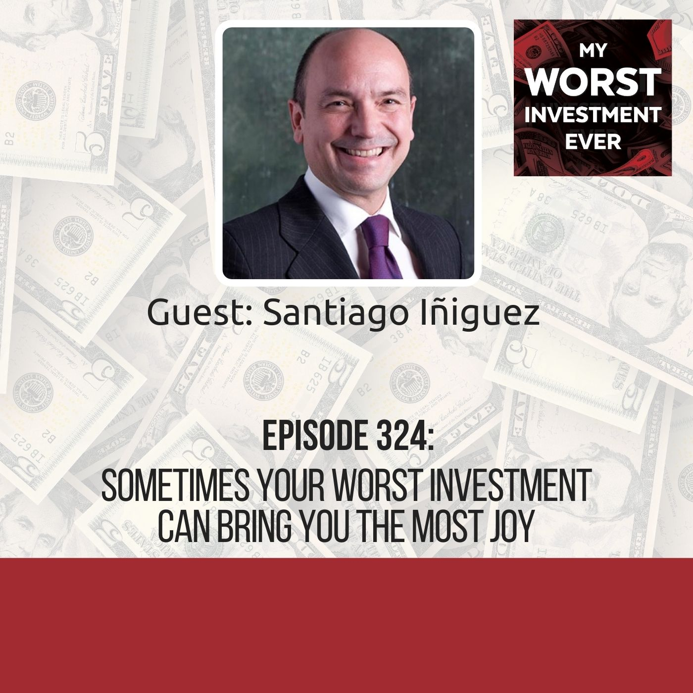 Santiago Iñiguez – Sometimes Your Worst Investment Can Bring You the Most Joy