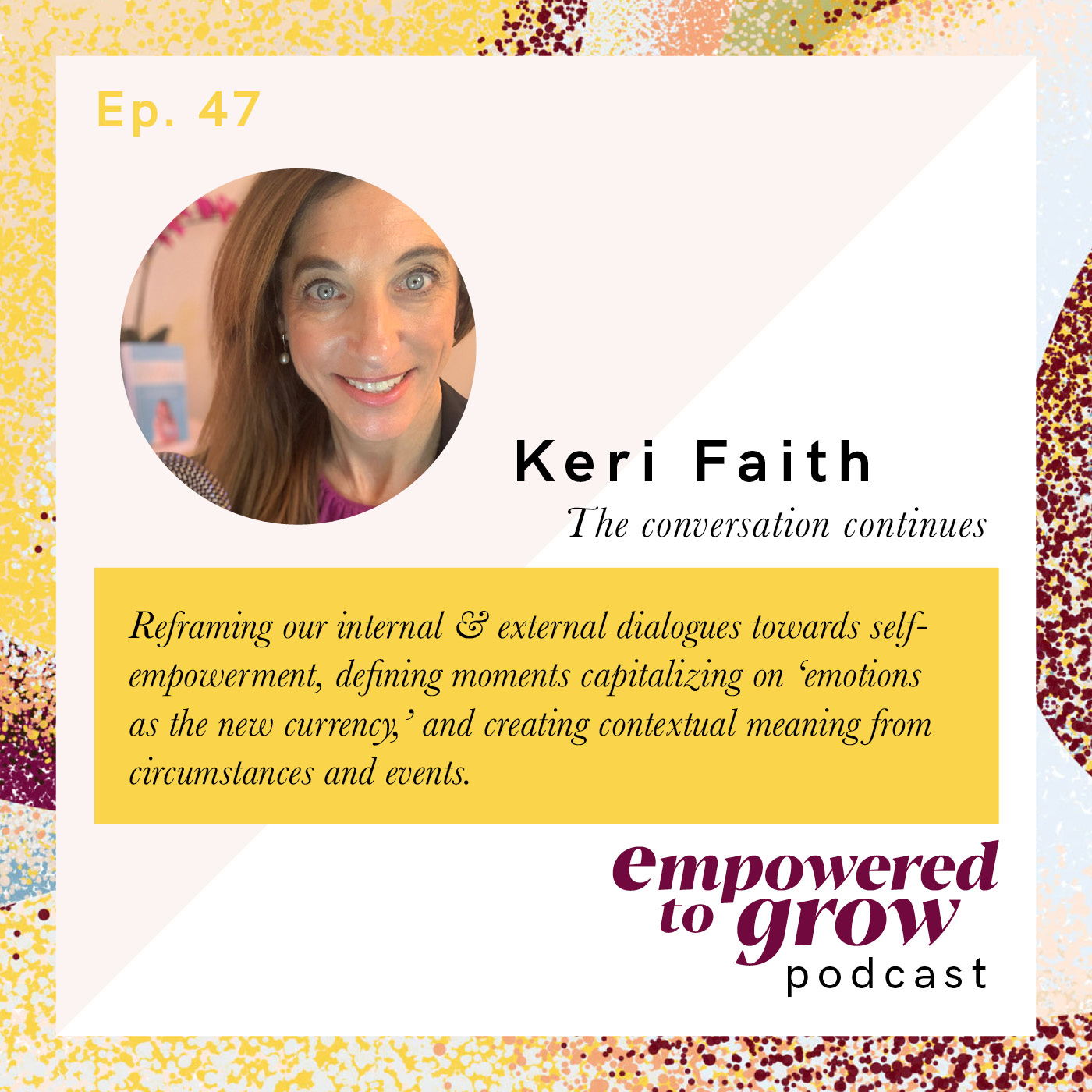Ep. 47 – Unchartered Discussions – Keri Faith
