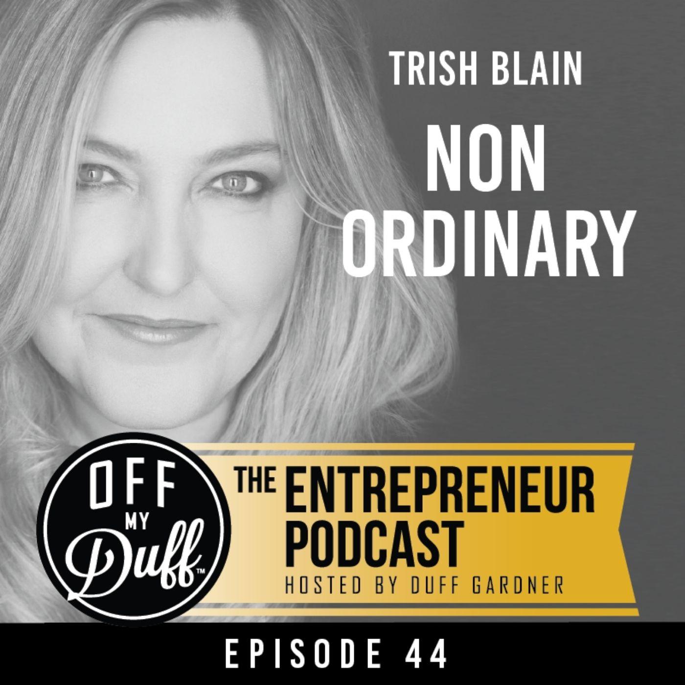 Trish Blain - Non Ordinary