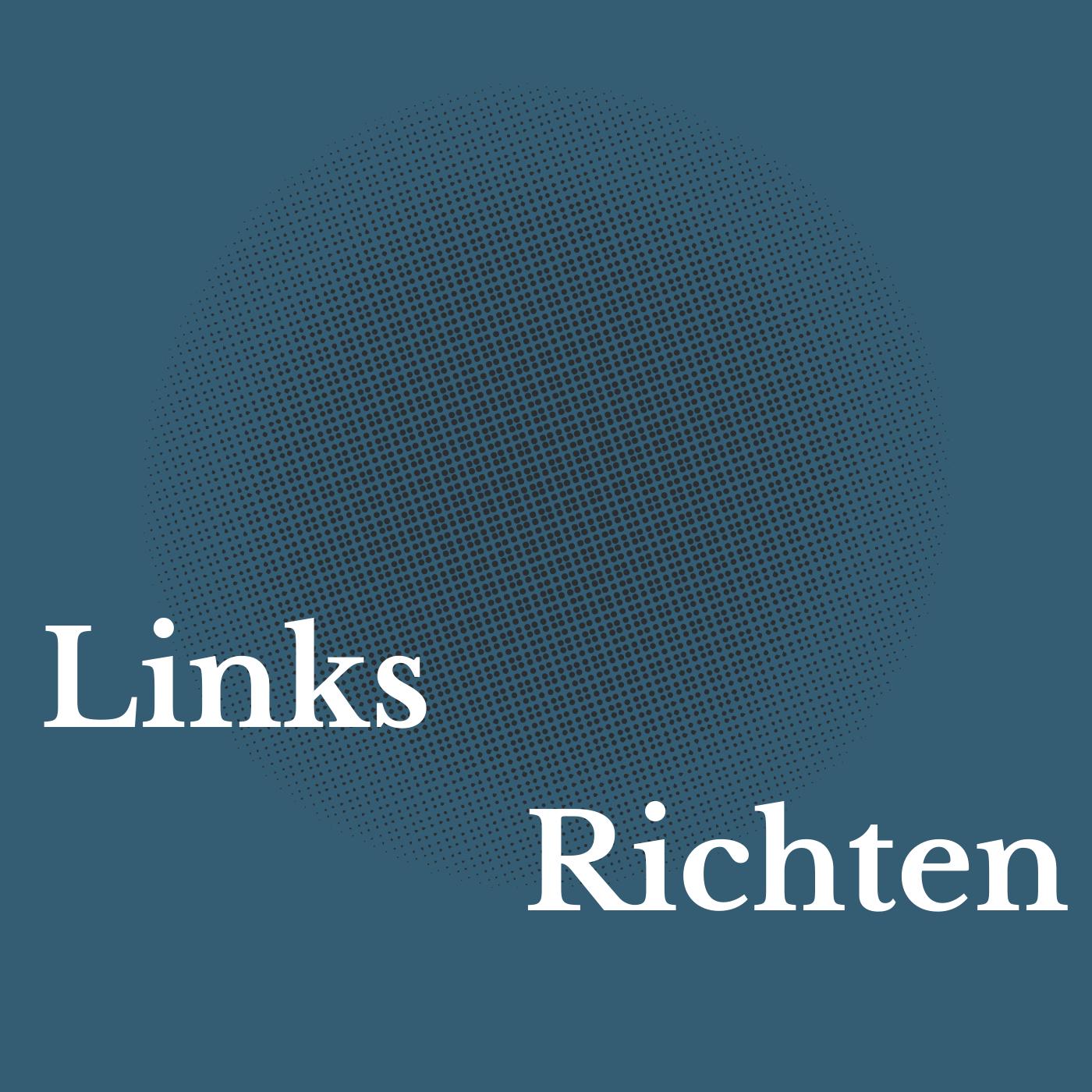 Artwork for podcast Links Richten