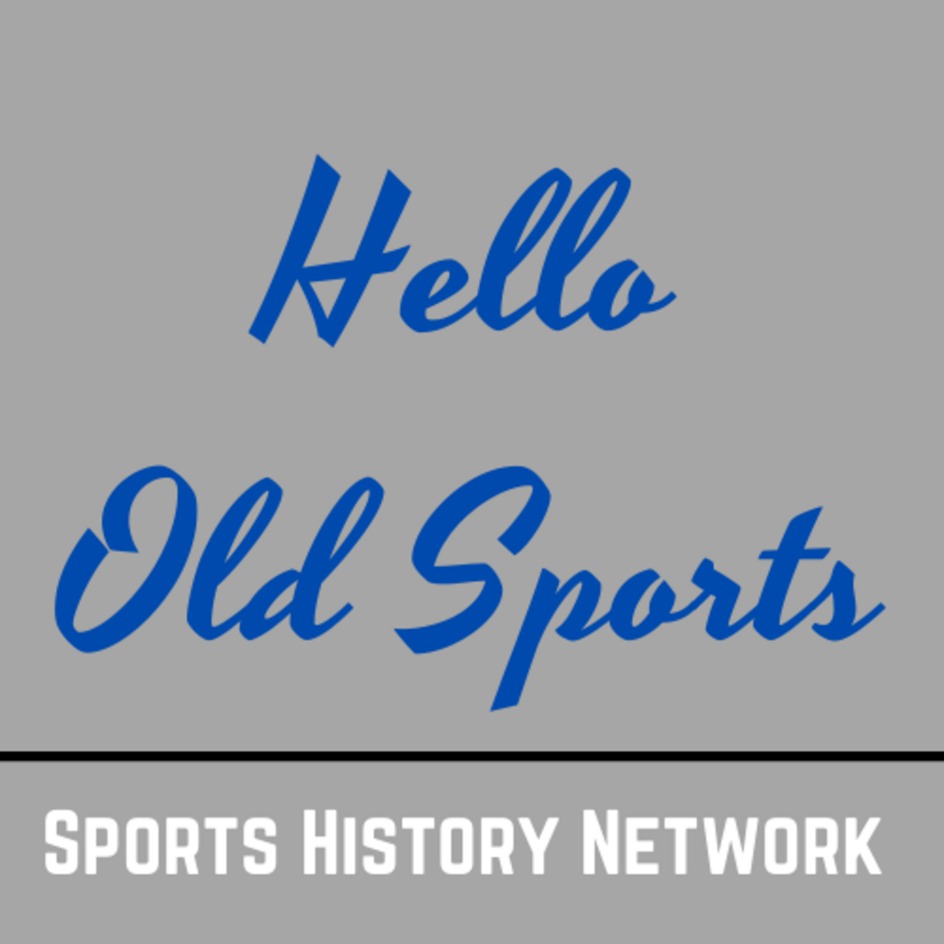 Artwork for podcast Hello Old Sports