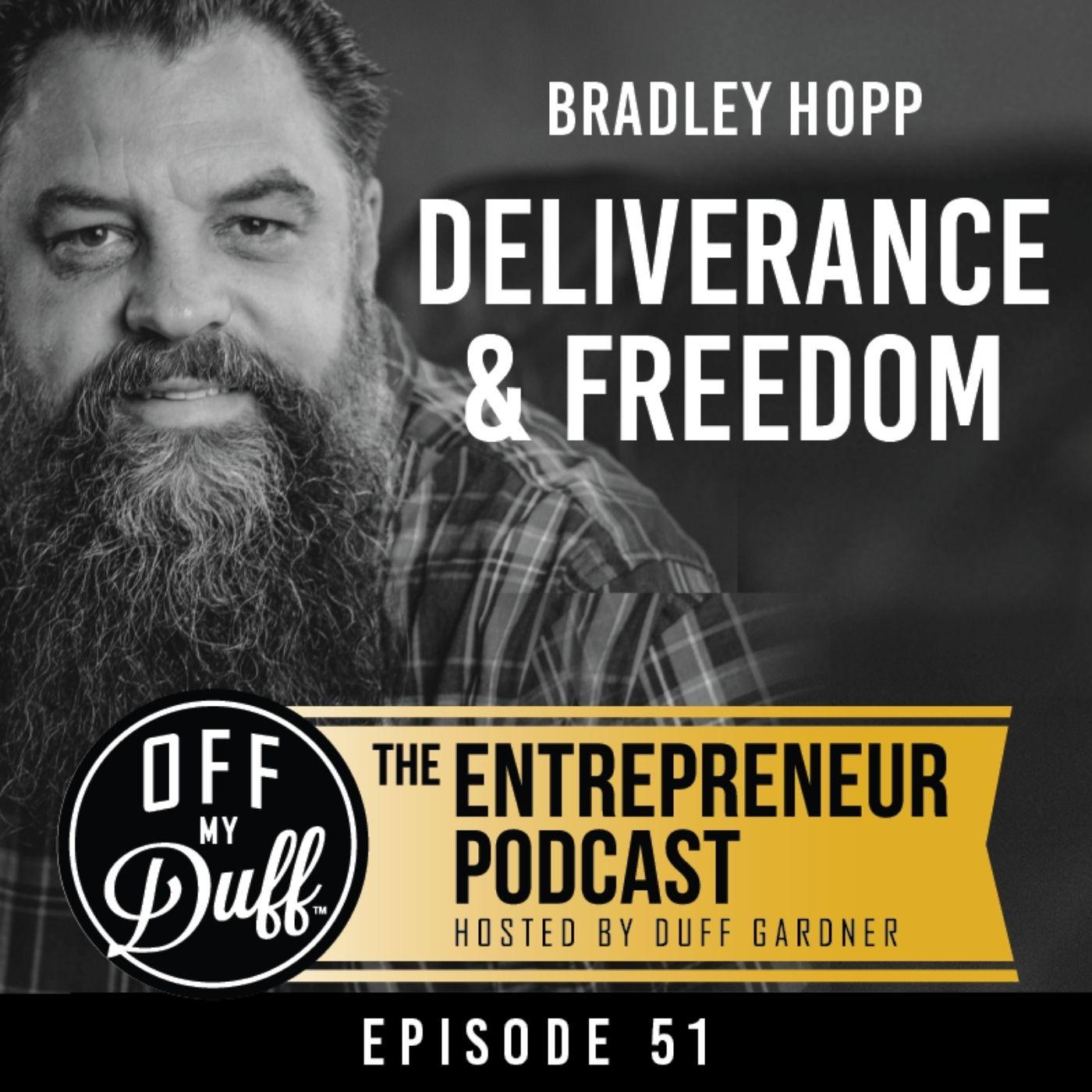 Bradley Hopp - Deliverance & Freedom